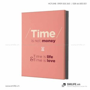 Tranh động lực văn phòng | Time is not money, time is life, time is love