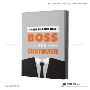 Tranh động lực văn phòng | There is only one boss the customer