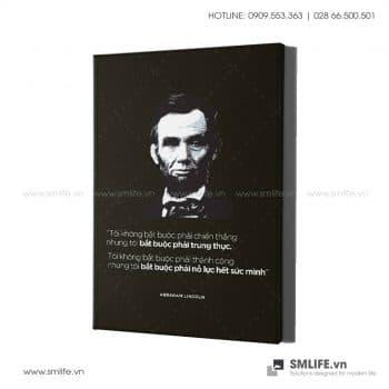 Tranh văn phòng | Tôi Không Bắt Buộc Phải Chiến Thắng Nhưng Tôi Phải Trung Thực. Tôi Không Bắt Buộc Phải Thành Công Nhưng Tôi Phải Nỗ Lực Hết Mình – Abraham Lincoln