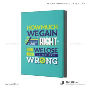 Tranh động lực văn phòng | How much wegain if we are right how much welose if weare wrong