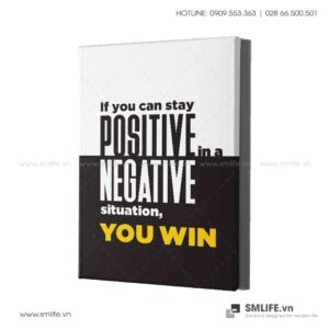 Tranh động lực văn phòng | if you can stay postive in a negative situation, you win