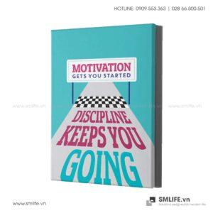 Tranh động lực văn phòng | Motivation gets you started discipline keeps you going