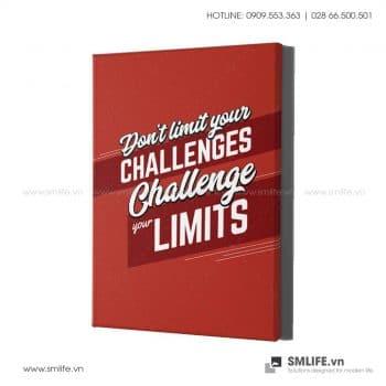 Tranh động lực văn phòng| Don't limit your challenges your limits