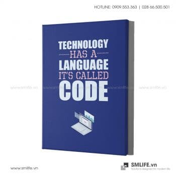 Tranh văn phòng | Technology Has A Language, It's Called Code