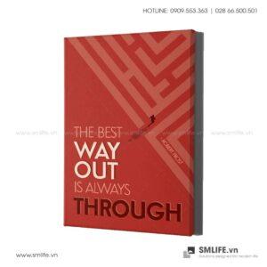 Tranh động lực văn phòng | The best Way Out is always Through