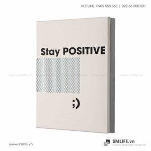 Tranh động lực văn phòng | Stay Positive