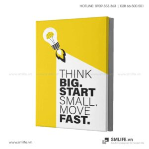 Tranh động lực văn phòng | Think big start small move fast
