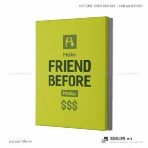 Tranh động lực văn phòng | Make Friend Before make $$$