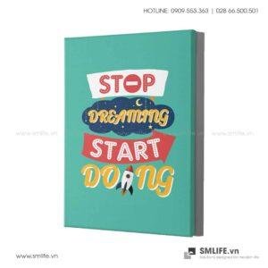 Tranh động lực văn phòng | Stop Dreaming Start Doing